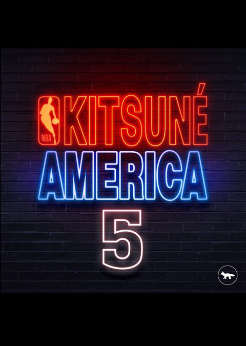 KITSUNÉ TEAMS UP WITH THE NBA TO RELEASE A FASHION COLLECTION, MUSIC COMPILATION & NORTH AMERICAN TOUR